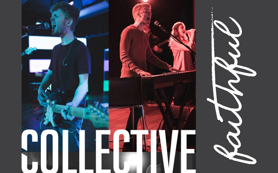 Faithful – An Album by Collective College Ministry