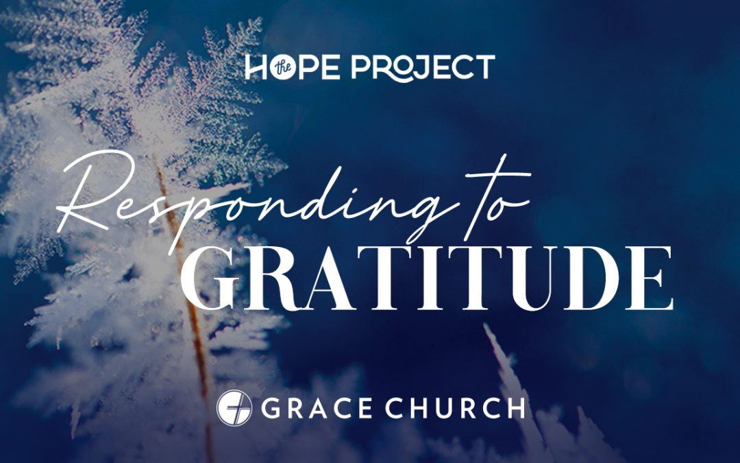 The Hope Project: Responding to Gratitude